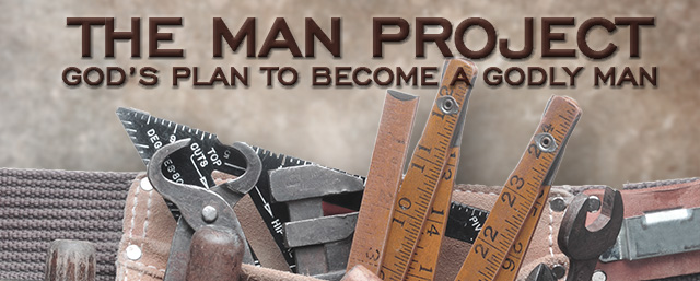The Man Project: God's Plan to Become a Godly Man by Pastor Jay Dennis
